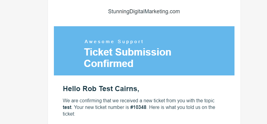 ticket received email to client How To Open A Ticket Using The Awesome Support Plugin